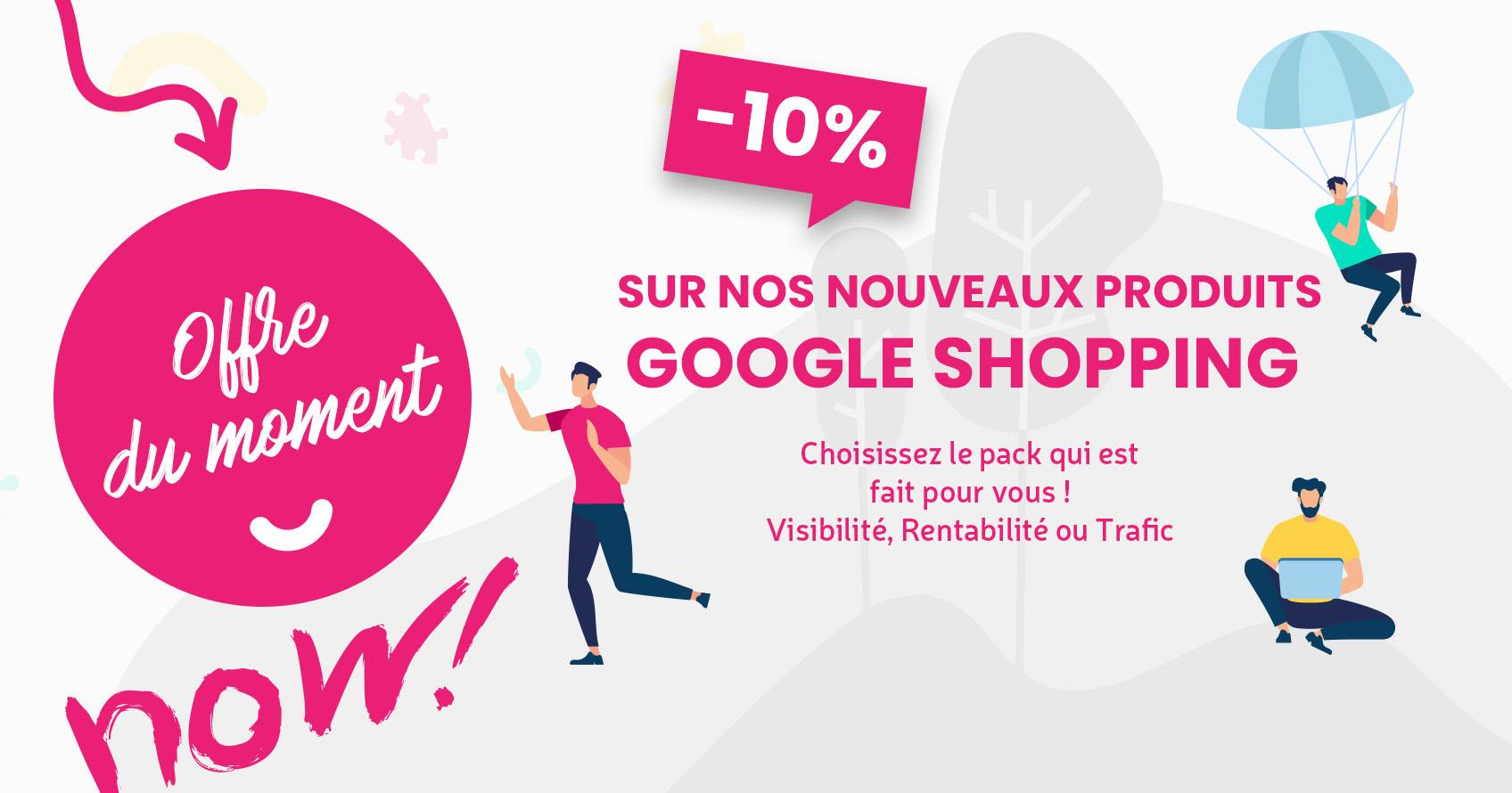 -10% sur nos produits google shopping